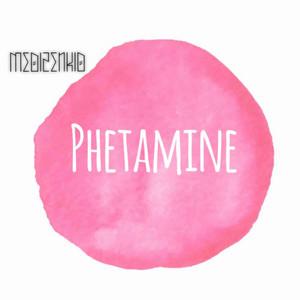 Phetamine