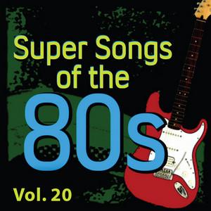 Super Songs of the 80's Vol 20 album