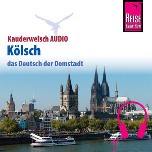 Reise Know-How Kauderwelsch AUDIO Kölsch