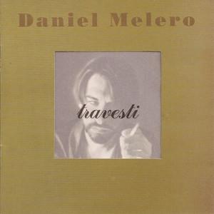 Quiero Estar Entre Tus Cosas by Daniel Melero