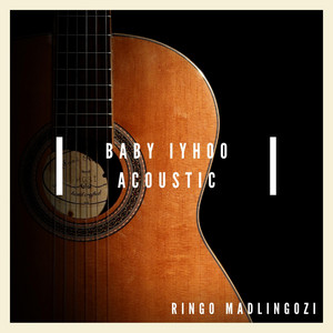 Baby Iyhoo (Acoustic)