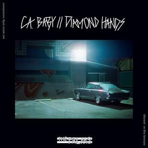 Ca. Baby // Diamond Hands