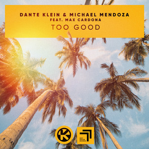 Too Good (feat. Max Cardona)