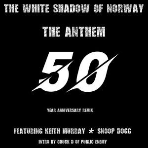 The Anthem (50th. Anniversary) [Remix]