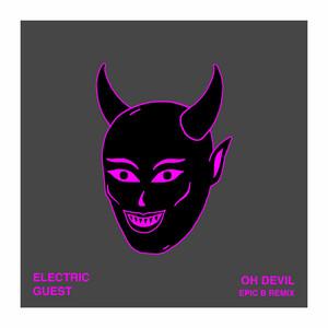 Oh Devil (Epic B Remix)