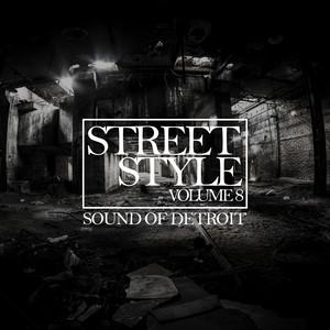 Street Style - Sound of Detroit, Vol. 8