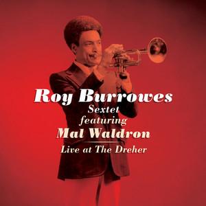 Hard Talk - Live by Roy Burrowes Sextet, Mal Waldron, Patrice Caratini, Richard Raux, George Brown, Roger Raspail