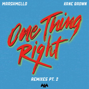 One Thing Right (Remixes Pt. 2)
