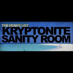 Kryptonite Sanity Room