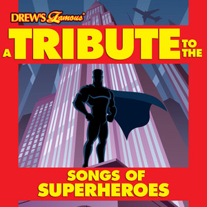A Tribute to the Songs of Superheroes album