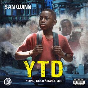 Y.T.D. (Young, Tough & Dangerous)