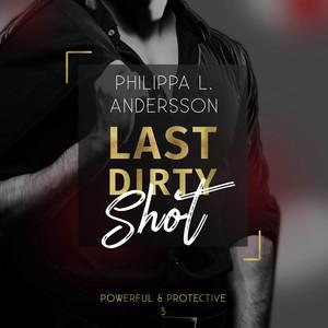 Last Dirty Shot Audiobook