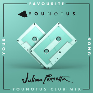 Your Favourite Song (YouNotUs Club Mix)