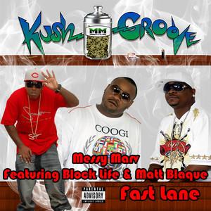 Fast Lane (feat. Block Life & Matt Blaque)