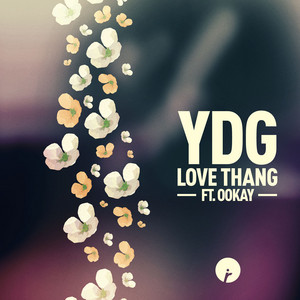 Love Thang (feat. Ookay)
