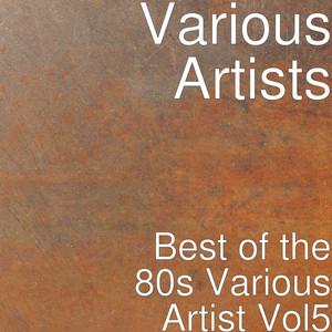 Best of the 80s: Various Artist, Vol. 5