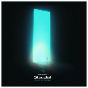 Stranded (Late Nite Tuff Guy Remix)