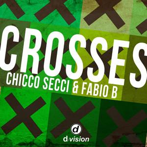 Chicco Secci & Fabio B – Crosses (Studio Acapella)