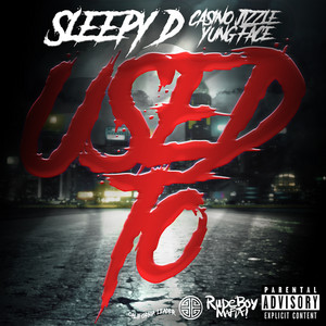 Used To (feat. Casino Jizzle & Yung Face)