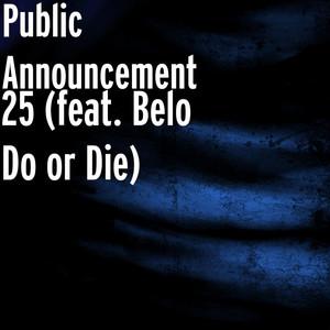 25 (feat. Belo Do or Die)