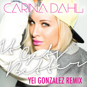 It Gets Better (Yei Gonzalez Remix)
