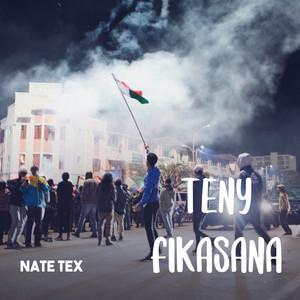 Teny Fikasàna (Nate Tex)