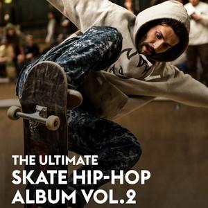 The Ultimate Skate Hip-Hop Album Vol.2