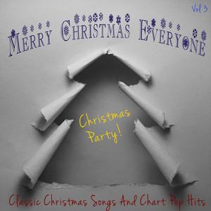 Merry Christmas Everyone - Christmas Party, Vol. 3 album