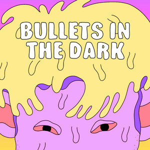 Bullets in the Dark (feat. MOD SUN)