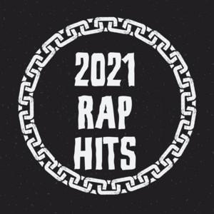 2021 Rap Hits