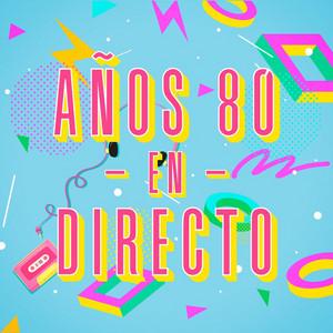 Años 80 en directo (Live)