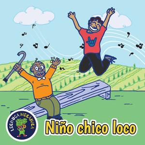 Niño Chico Loco