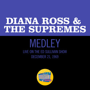 Baby Love/Stop! In The Name Of Love/Come See About Me - Medley/Live On The Ed Sullivan Show, December 21, 1969