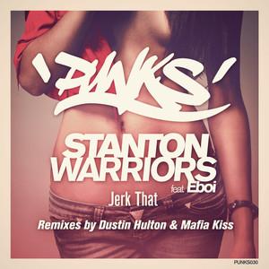 Jerk That - Mafia Kiss Remix