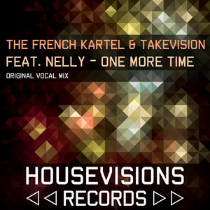 One More Time (feat. Nelly) [Original Vocal Mix]