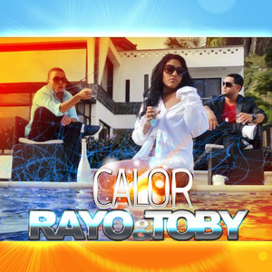 Calor by Rayo & Toby