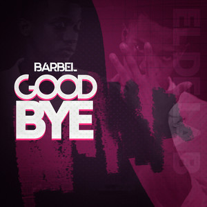 Good Bye by BARBEL