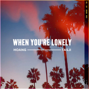 When You're Lonely