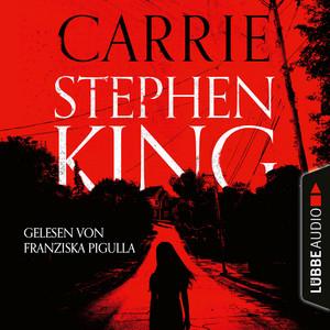 Carrie (Ungekürzte Fassung) Audiobook