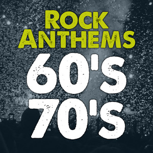 Rock Anthems 60s 70s Rock Music Hits. Best Classic Rock Songs in English. Top Oldies Music album