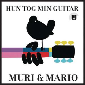 Muri & Mario - Hun tog min guitar
