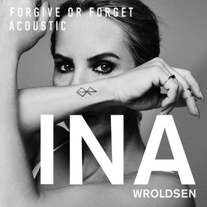 Forgive or Forget (Acoustic)