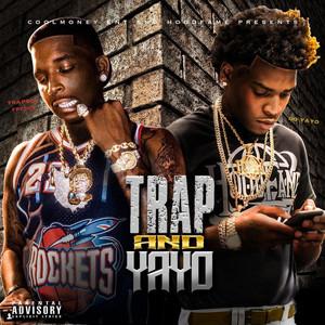 Trap & Yayo