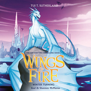 Winter Turning - Wings of Fire 7 (Unabridged) Audiobook