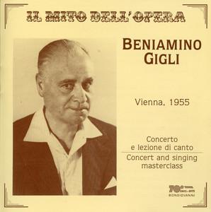 Il mito dell'opera: Beniamino Gigli (Live) album