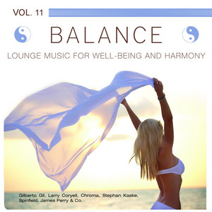 Balance (Lounge Music for Well-Being and Harmony), Vol. 11