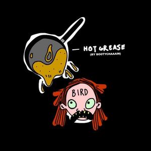 Hot Grease