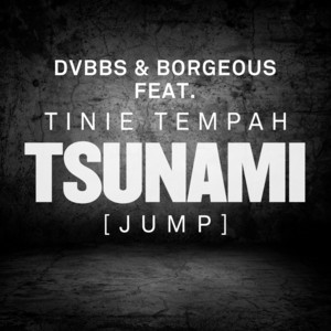 Tsunami (Jump) [Remixes] - EP (feat. Tinie Tempah)