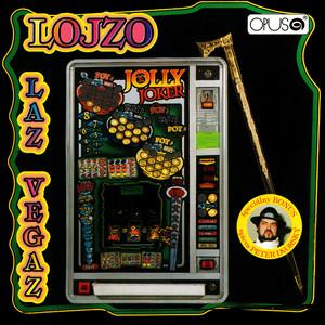 Lojzo - Laz Vegaz