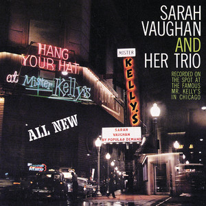 Sarah Vaughan At Mister Kelly's (Live / Expanded Edition) album